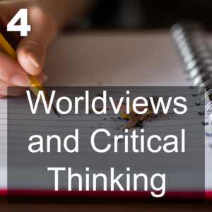 Worldviews and Critical Thinking