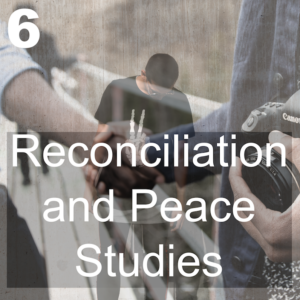 Reconciliation and Peace Studies